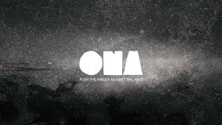 Video ONA - PUSH THE FINGER AGAINST THE WALL [OFFICIAL LYRICS VIDEO]