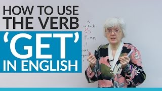 How to use the verb 'GET' in English