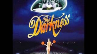The Darkness- Love Is Only A Feeling