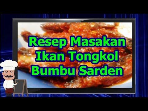 Video Resep Masakan Ikan Tongkol Bumbu Sarden