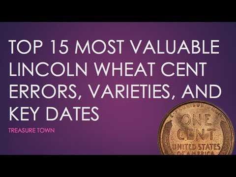 Top 15 Most Valuable Wheat Pennies ($1000000+) - Errors, Key Dates, and Varieties