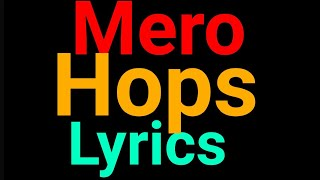Mero | Hops | Lyrics