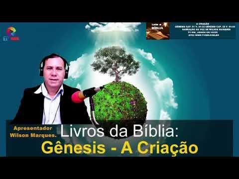 TV WM, A Criação Gênesis Narração Na Voz de Wilson Marques.