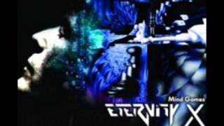 Eternity X  -  The Savior and the Disease