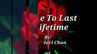 A LOVE TO LAST A LIFETIME (Lyrics )Jose Mari Chan