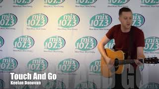 Keelan Donovan sings Touch and Go in the mix107.3 Lounge