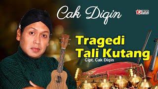Chord Kunci Gitar Tragedi Tali Kutang - Cak Diqin, Lirik Biyen Wis Tak Tukoke Wujud Tali Sak Kotange