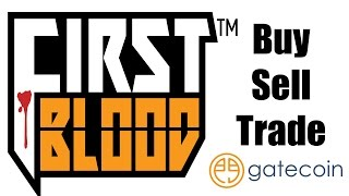 Buying FirstBlood Tokens & Getting Started At Gatecoin Exchange