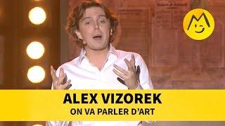 Alex Vizorek - On va parler d'Art