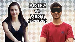 Alexandra Botez vs Vidit Gujrathi (Blindfold)