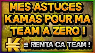 Dofus   ASTUCE KAMAS TEAM A 0 ! Renta Sa Team A 0  Pour L Abo !