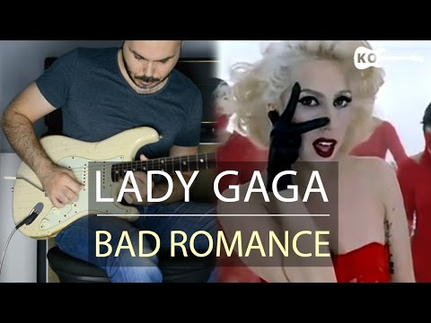 Lady Gaga - Bad Romance - Electric Guitar Cover by Kfir Ochaion