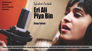 Eri Ali Piya Bin   Jazz Fusion  Raag Yaman   Ft   - YouTube