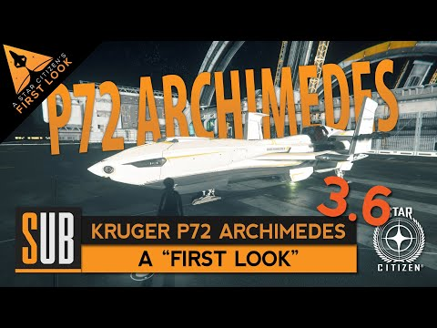 "Kruger P72 Archimedes - ""First Look"" Star Citizen 3.6"