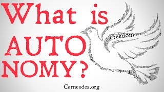 What is Autonomy? (Personal and Political)