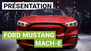 Ford Mustang Mach-E : présentation officielle et premier aperçu