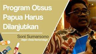 Dirjen Otda Kemendagri Dana Otonomi Khusus Papua Harus Dilanjutkan