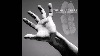 The Mars Volta | A Missing Chromosome