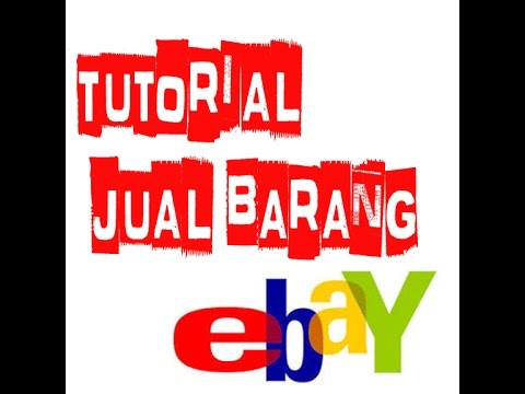 Video how to sell on ebay / cara tutorial menjual barang di ebay