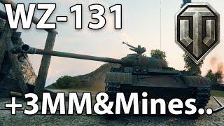 ^^| WZ-131 +2MM&Mines. (World of Tanks Gameplay.)