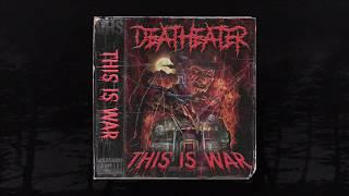 DEATHEATER - THIS IS WAR (Prod. DEATHEATER) (MEMPHIS 66.6 EXCLUSIVE)