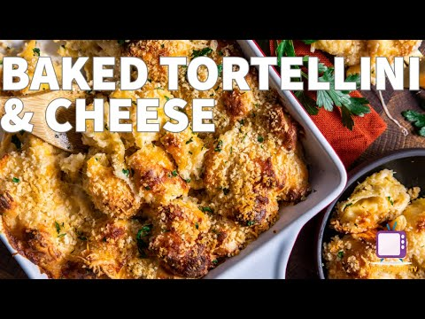 Gotta Try It: Baked Tortellini & Cheese