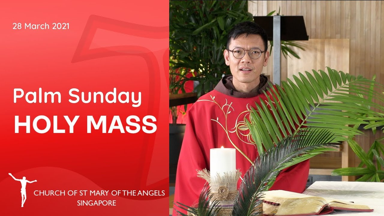 Catholic Mass Palm Sunday 28th March 2021 Mass Online