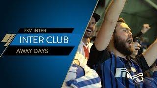 INTER CLUB AWAY DAYS   PSV-Inter   UEFA Champions League