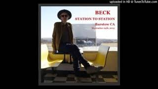 Beck   Everlasting Nothing (Station To Station Barstow Sept. 24, 2013)