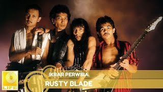 Rusty Blade - Ikrar Perwira (Official Audio)