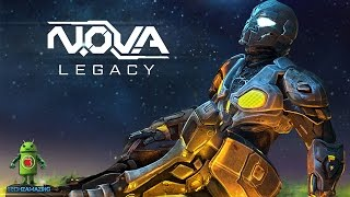 N.O.V.A LEGACY - Android Worldwide Release Gameplay (N O V A 1 Remastered)