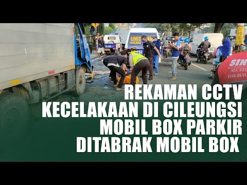 Rekaman CCTV Kecelakaan Di Cileungsi, Mobil Box Parkir Ditabrak Mobil Box