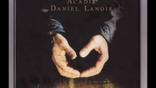 "Daniel Lanois - ""The Source of Fisherman's Daughter"""