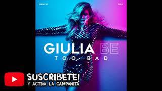 Giulia Be   Too Bad (ACAPELLA E INSTRUMENTAL) Free