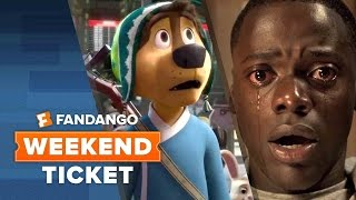 Get Out, Rock Dog, Fist Fight | Weekend Ticket
