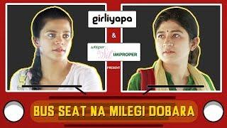 Girliyapa Ep 3 | Bus Seat Na Milegi Dobara | Kholo.pk