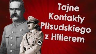 Tajne kontakty Piłsudskiego z Hitlerem
