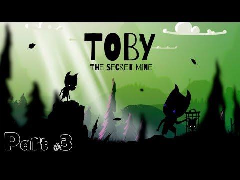Toby: The Secret Mine (Part #3 - First pass)