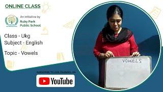 Vowels Sounds | English for UKG | Ruby Park Public School Thumbnail