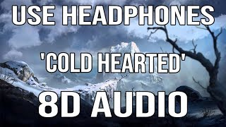 Seven Lions & Kill The Noise   Cold Hearted | 8D Audio