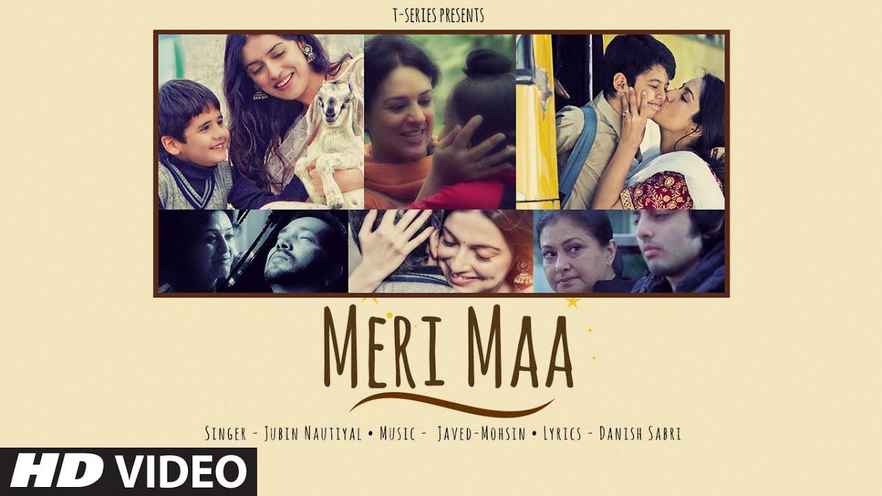 Meri Maa Lyrics -Jubin nautiyal -Javed-Mohsin -Mother's Day Special Song