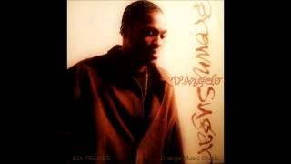 Me And Those Dreamin Eyes Of Mine - D'Angelo [HQ]