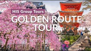 Golden Route Tour Spring 2018 Japan
