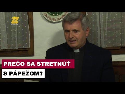 OTEC ĽUBOMÍR PETRÍK - Prečo je návšteva pápeža výnimočná?