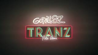 Gorillaz - Tranz (Poté Remix)