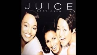 Juice - Best Days(Album Version)