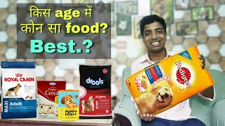 Which food you should give to Puppy and dog between || 3 month || 6 month || 12 months onwards
