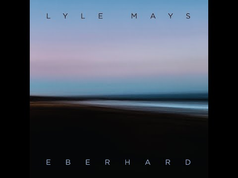 Eberhard by Lyle Mays - Preview