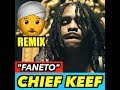 Chief Keef - Faneto (Indian Version)