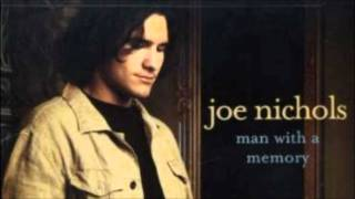 Joe Nichols- Man With a Memory